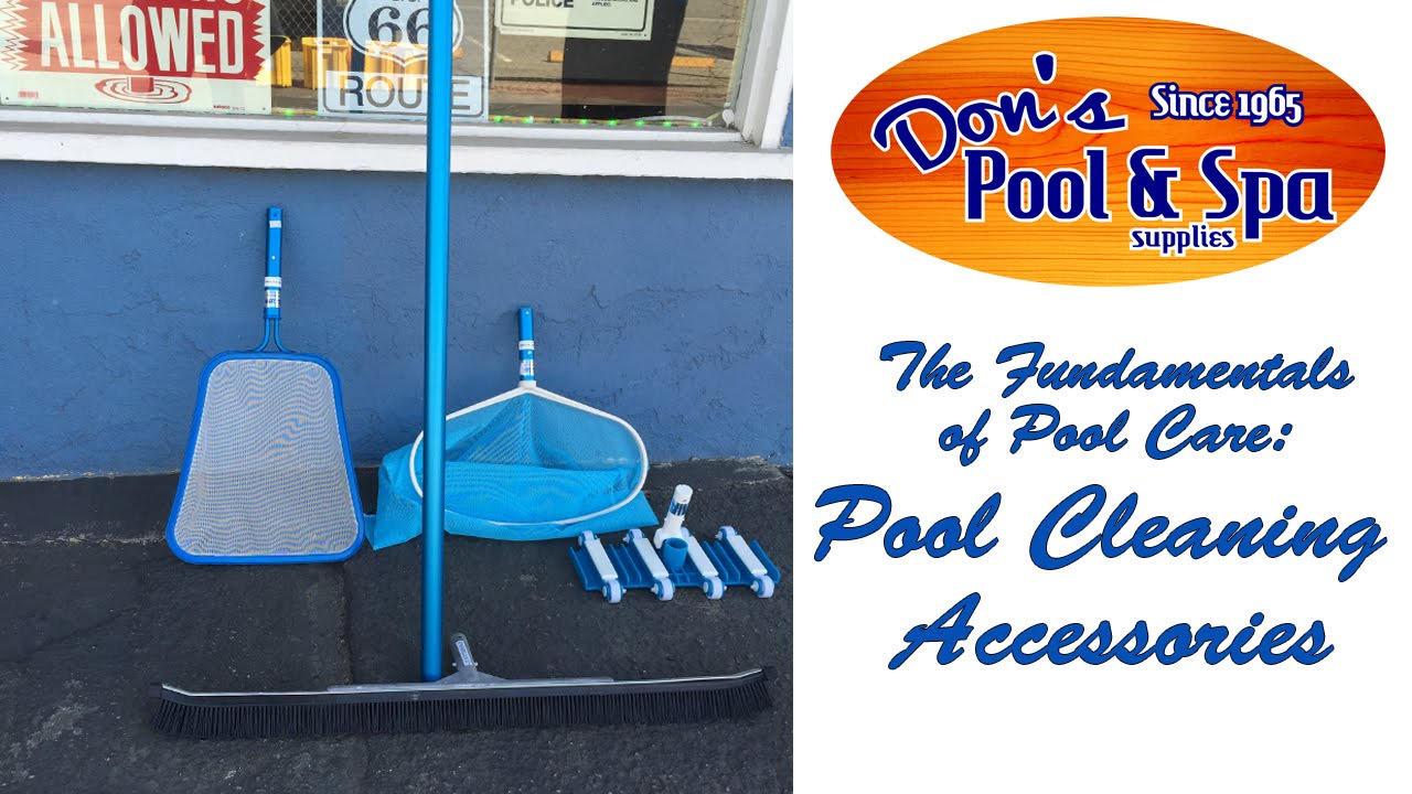 Pool Cleaning Tips and Accessories || Don\'s Pool and Spa Supplies ...