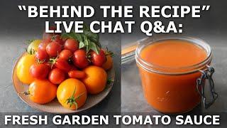 Behind the Recipe: Fresh Garden Tomato Sauce