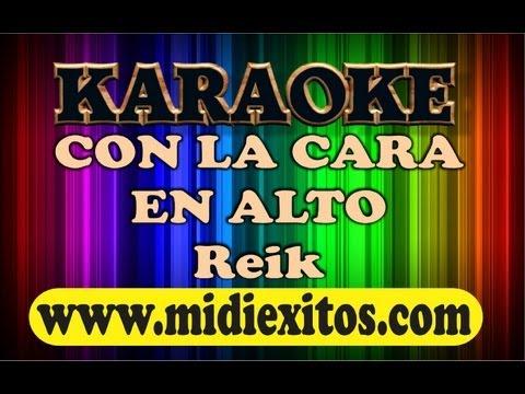 KARAOKE - CON LA CARA EN ALTO - REIK -  www.midiexitos.com