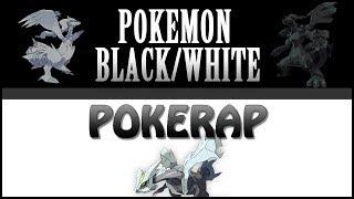 Pokemon Schwarz und Weiß PokeRap