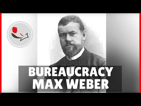 Bureaucracy Max Weber