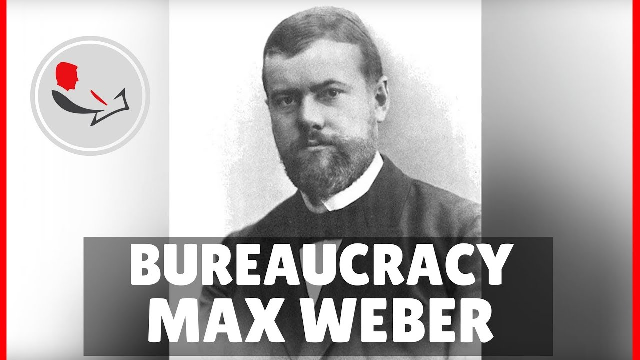 Max Weber Bureaucracy  YouTube