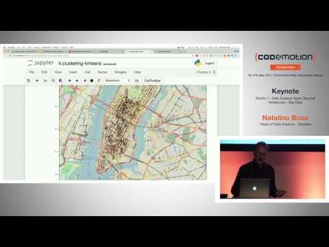 Data Science Apps: Beyond Notebooks - Natalino Busa - Codemotion Amsterdam 2017