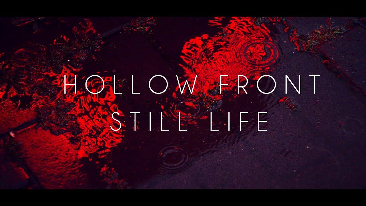Hollow Front - Still Life (Sub Español)