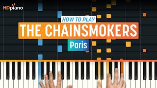 "How To Play ""Paris"" by The Chainsmokers 