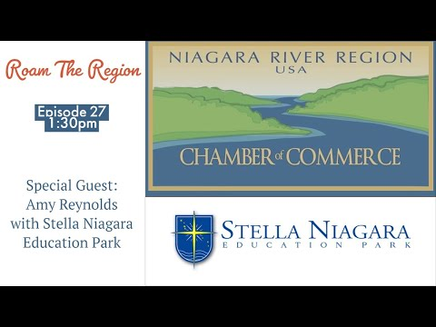 Roam The Region: Episode 27 Stella Niagara Education Park