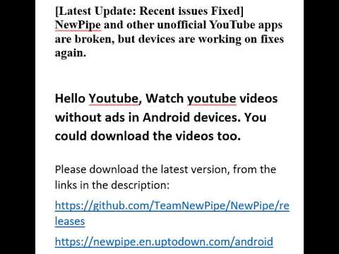 NewPipe - Latest Update Recent issues Fixed on unofficial YouTube apps  (broken Issue)