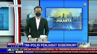 Tak Masalah Perwira TNI-Polri Jadi Penjabat Kepala Daerah Tapi Harus Dikaji