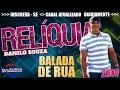 BANDA BALADA DE RUA 2009 - DANILO SOUZA [ RELÍQUIA ] - SWINGUEIRA 2018