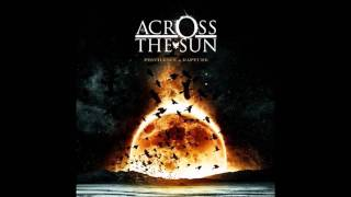 Across The Sun The Ardent Optimist HD