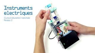 Manuel n°6 : Instruments électriques (éducation nationale - collège)