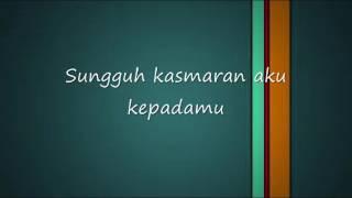Video JAZ - Kasmaran (Lirik) download MP3, 3GP, MP4, WEBM, AVI, FLV Maret 2018