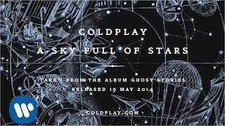 coldplay a sky full of stars official audio