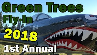 First Annual Green Trees Fly-In - Featuring Van's RV Formation Flights!