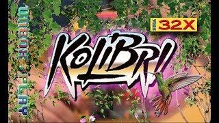 Kolibri Sega 32X Unbox Play Review
