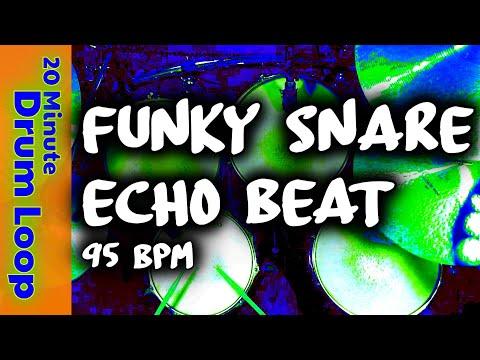 20 Minute Drum Loop - Funky Snare Echo Beat 95 BPM