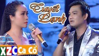 Tân Cổ Tuyết Lạnh (#TL) - Mộng Thu & Trần Thanh Cường