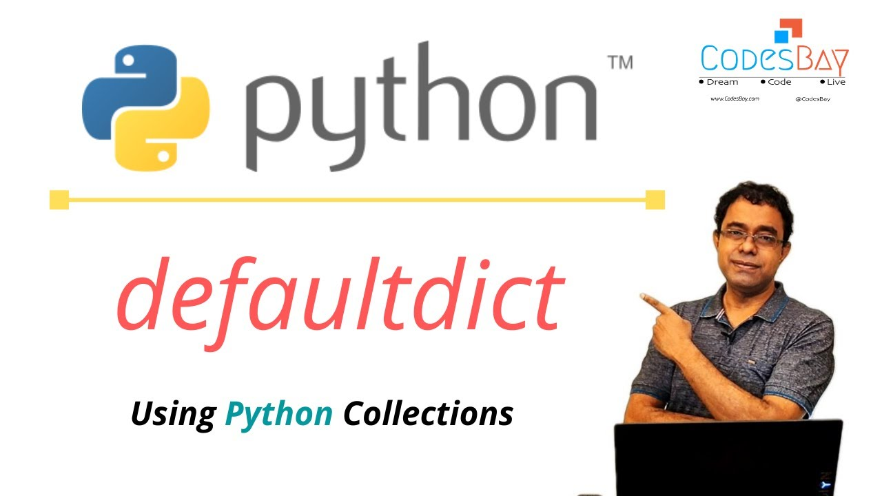 Python Programming   defaultdict   python collections