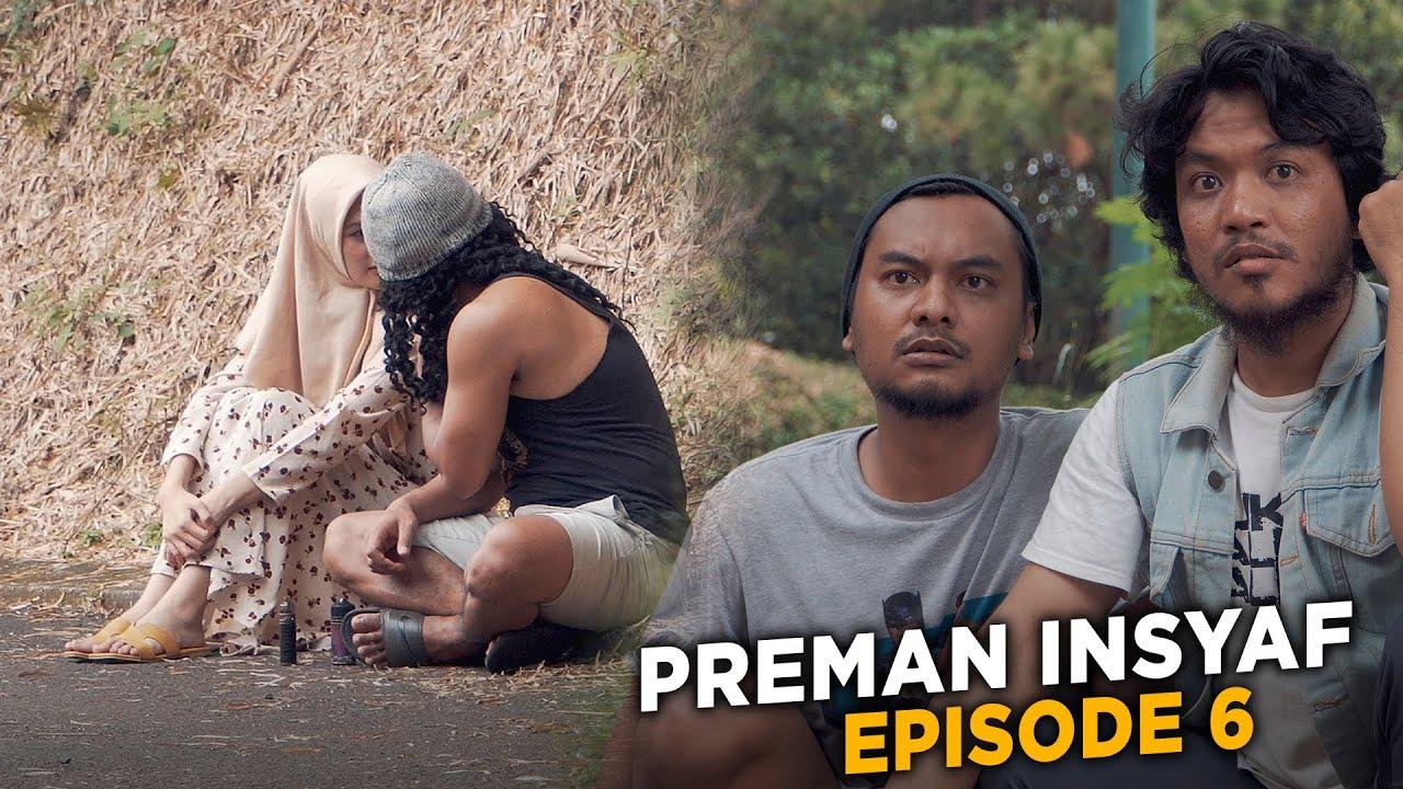 PREMAN INSYAF - EPISODE 6