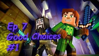 Minecraft: Story Mode Episode 7 Access Denied: Part 1  Good Choices