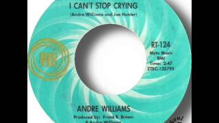 Andre Williams   I Can't Stop Crying