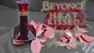 Beyonce Heat Kissed Perfume Review