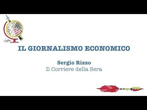 Il Giornalismo economico - Sergio Rizzo (Il Corriere della Sera)