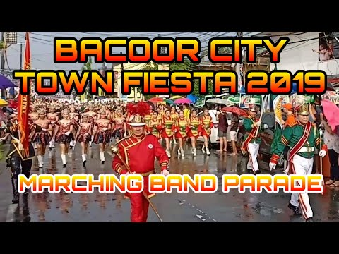 BACOOR TOWN FIESTA 2019 - MARCHING BAND PARADE
