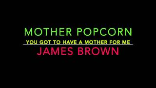 Mother Popcorn (Pt. 1 & 2) - James Brown (1969) (HD Quality)