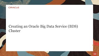Creating an Oracle Big Data Service Cluster video thumbnail
