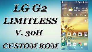 CUSTOM ROM - LG G2 - LIMITLESS V.30H
