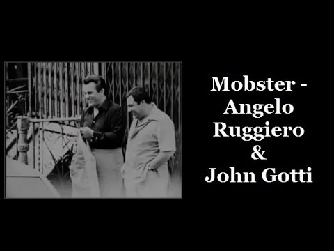 Mobster - Angelo Ruggiero & John Gotti