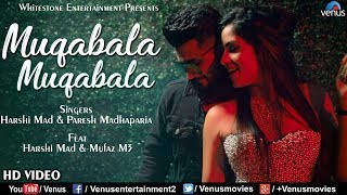 Muqabala Muqabala - Recreated | HD  | Ft. Harshi Mad & Mufaz M3 | Bollywood Hit Romantic Song
