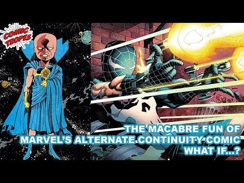 What if...? The Macabre Fun of Marvel's Alternate Continuity Stories