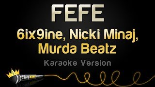 6ix9ine, Nicki Minaj, Murda Beatz - FEFE (Karaoke Version)