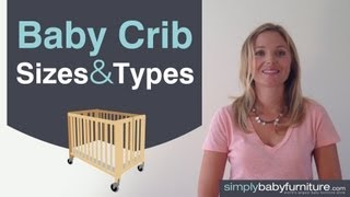 Nursery Tips - What You Need To Know About Crib Sizes-types - Find The Best Baby Crib - Part 2 Of 4