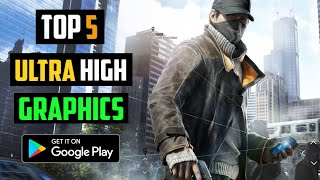 TOP 5 ULTRA HIGH GRAPHICS GAMES FOR ANDROID (2020) CONSOLE LEVEL GRAPHICS