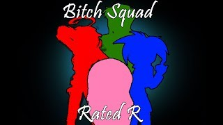 The Bitch Squad - Rated R
