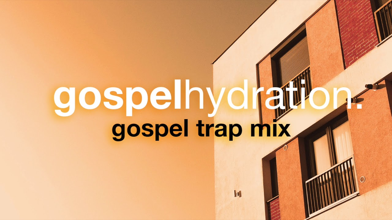 Gospel Trap Mix 2019 - Unsigned Hype With DJ Azee
