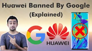 Huawei Android Licence Canceled By Google - US Vs China
