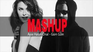 Ayse Hatun Onal & Jay Hardway - Güm Güm ( Lewent Bayrak Mashup )