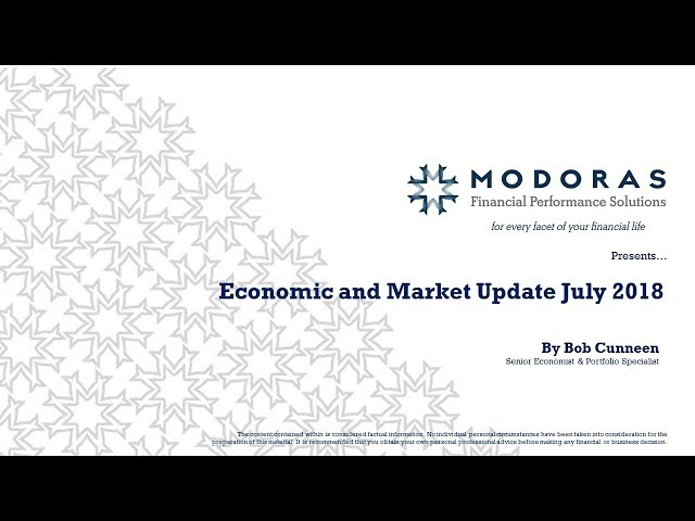 Economic and Market Update July 2018