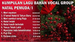 Gambar cover VOCAL GROUP NATAL PEMUDA/PEMUDI GEREJAWI (Kumpulan Lagu Natal Terbaru 2019) Bahan VG| CHRISTMAS SONG