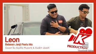 Download Leon - Balasan Janji Palsu Mu ᴄᴏᴠᴇʀ