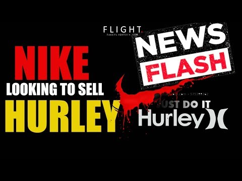 Nike Shops Hurley For Potential Sell