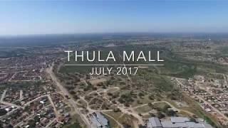 Thula Mall | July 2017