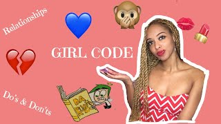 💕Girl Code || Friends Do's & Don'ts💕
