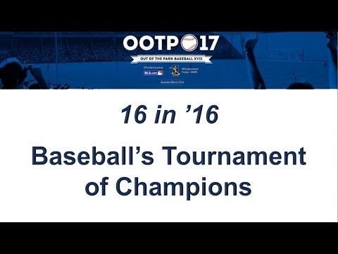 16 in '16: Baseball's Tournament of Champions Teams Announcement