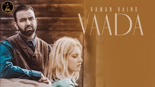 VAADA RAMAN BAINS | LATEST PUNJABI SONG 2019 | NEW PUNJABI SONGS 2019 | MALWA RECORDS