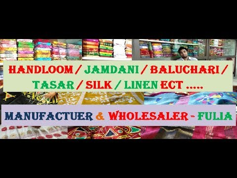 Handloom / Jamdani / Baluchari / Tasar / Silk / Linen ect .....Manufactuer & Wholesaler - Fulia